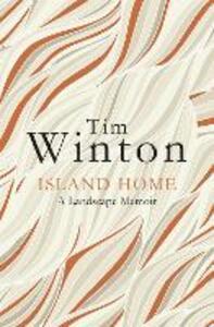 Island Home: A landscape memoir - Tim Winton - cover