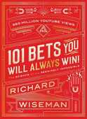 Libro in inglese 101 Bets You Will Always Win: The Science of the Seemingly Impossible Richard Wiseman