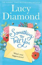 Libro in inglese Something to Tell You Lucy Diamond