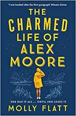Libro in inglese The Charmed Life of Alex Moore Molly Flatt
