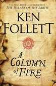 Libro in inglese A Column of Fire Ken Follett