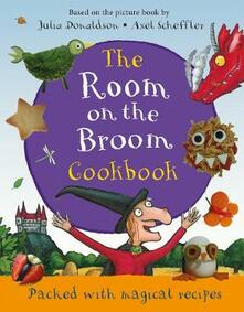 The Room on the Broom Cookbook - Julia Donaldson - cover