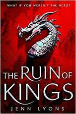 Libro in inglese The Ruin of Kings: The Most Anticipated Fantasy Debut of 2019 Jenn Lyons