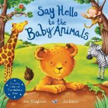 Say Hello to the Baby Animals - Ian Whybrow - cover