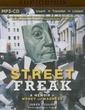 Street Freak: A Memoir of Money and Madn