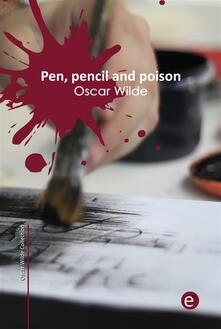 Pen, pencil and poison