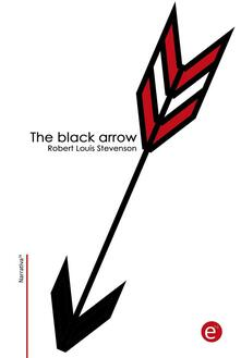 Theblack arrow. A tale of two roses