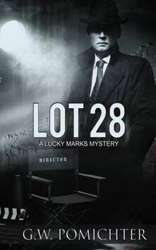Lot 28: A Lucky Marks Mystery