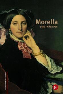 Morella. Ediz. inglese