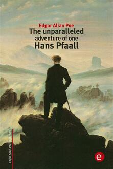 Theunparalleled adventure of one Hans Pfaall
