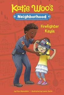Firefighter Kayla - Fran Manushkin - cover