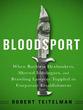 Bloodsport: When Ruthless Dealmakers, Sh