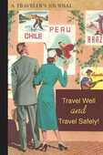 Libro in inglese Travel Well and Travel Safely!: A Traveler's Journal Applewood Books