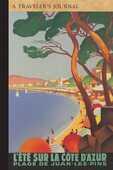 Libro in inglese L'Ete Sur La Cote d'Azur: A Traveler's Journal Applewood Books