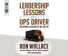 Leadership Lessons from a UPS Driver: De