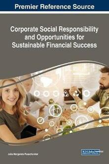Corporate Social Responsibility and Opportunities for Sustainable Financial Success - Julia Margarete Puaschunder - cover