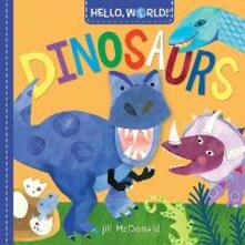 Hello, World! Dinosaurs - Jill McDonald - cover