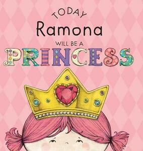 Today Ramona Will Be a Princess - Paula Croyle - cover