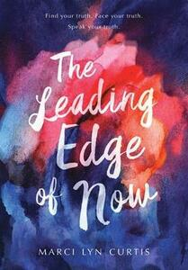The Leading Edge Of Now - Marci Lyn Curtis - cover