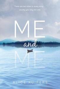 Me And Me - Alice Kuipers - cover