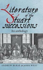 Literature of the Stuart Successions: An Anthology - cover