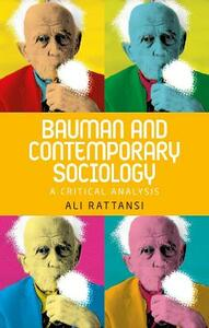 Bauman and Contemporary Sociology: A Critical Analysis - Ali Rattansi - cover