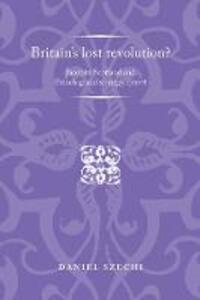 Britain'S Lost Revolution?: Jacobite Scotland and French Grand Strategy, 1701-8 - Daniel Szechi - cover