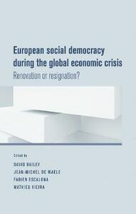 European Social Democracy During the Global Economic Crisis: Renovation or Resignation? - cover