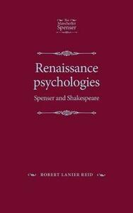 Renaissance Psychologies: Spenser and Shakespeare - Robert Lanier Reid - cover