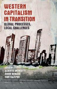 Western Capitalism in Transition: Global Processes, Local Challenges - cover