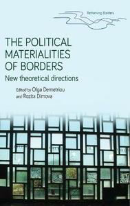 The Political Materialities of Borders: New Theoretical Directions - cover