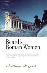 Beard'S Roman Women: By Anthony Burgess - cover