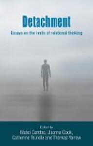 Detachment: Essays on the Limits of Relational Thinking - cover