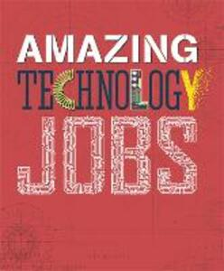 Amazing Jobs: Technology - Colin Hynson - cover