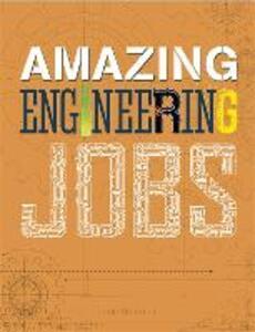 Amazing Jobs: Amazing Jobs: Engineering - Colin Hynson - cover