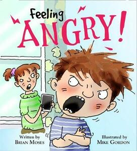 Feelings and Emotions: Feeling Angry - Katie Douglass - cover