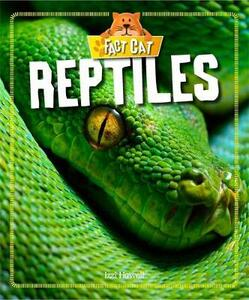 Fact Cat: Animals: Reptiles - Izzi Howell - cover