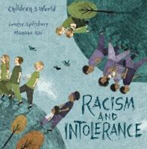 Children in Our World: Racism and Intolerance - Louise Spilsbury - cover