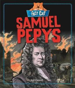 Fact Cat: History: Samuel Pepys - Izzi Howell - cover