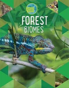 Earth's Natural Biomes: Forests - Louise Spilsbury,Richard Spilsbury - cover