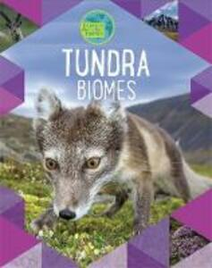 Earth's Natural Biomes: Tundra - Louise Spilsbury,Richard Spilsbury - cover