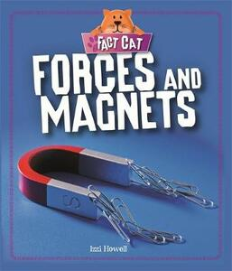 Fact Cat: Science: Forces and Magnets - Izzi Howell - cover