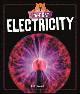 Fact Cat: Science: Electricity - Izzi Howell - cover