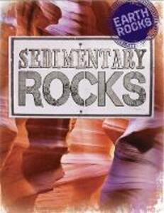 Earth Rocks: Sedimentary Rocks - Richard Spilsbury - cover
