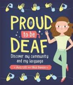 Proud to be Deaf - Ava Beese,Lilli Beese,Nick Beese - cover