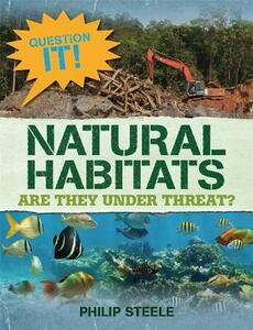 Question It!: Natural Habitats - Philip Steele - cover