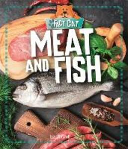 Fact Cat: Healthy Eating: Meat and Fish - Izzi Howell - cover