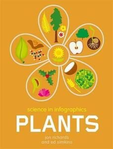 Science in Infographics: Plants - Jon Richards - cover
