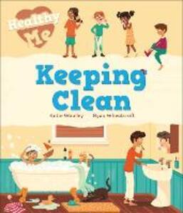 Healthy Me: Keeping Clean - Katie Woolley - cover