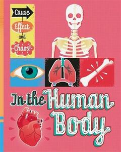 Cause, Effect and Chaos!: In the Human Body - Paul Mason - cover